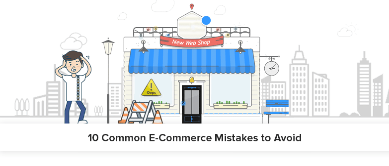 10-Common-E-Commerce-Mistakes-to-Avoid