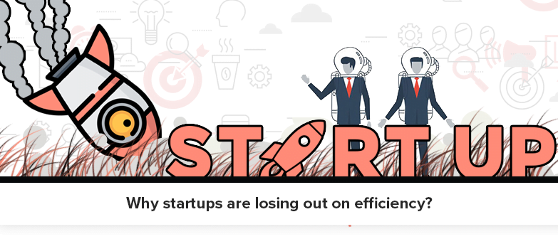 why-startups-are-loosing-out-on-efficiency