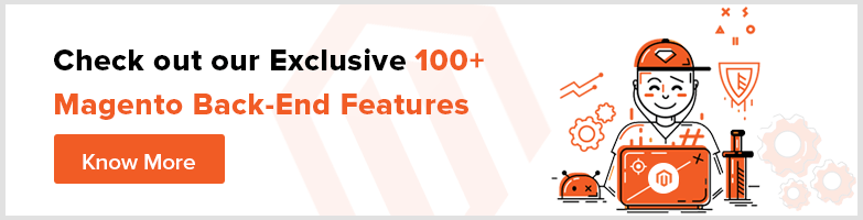 Check-out-our-Exclusive-100+-Magento-Back-End-Features